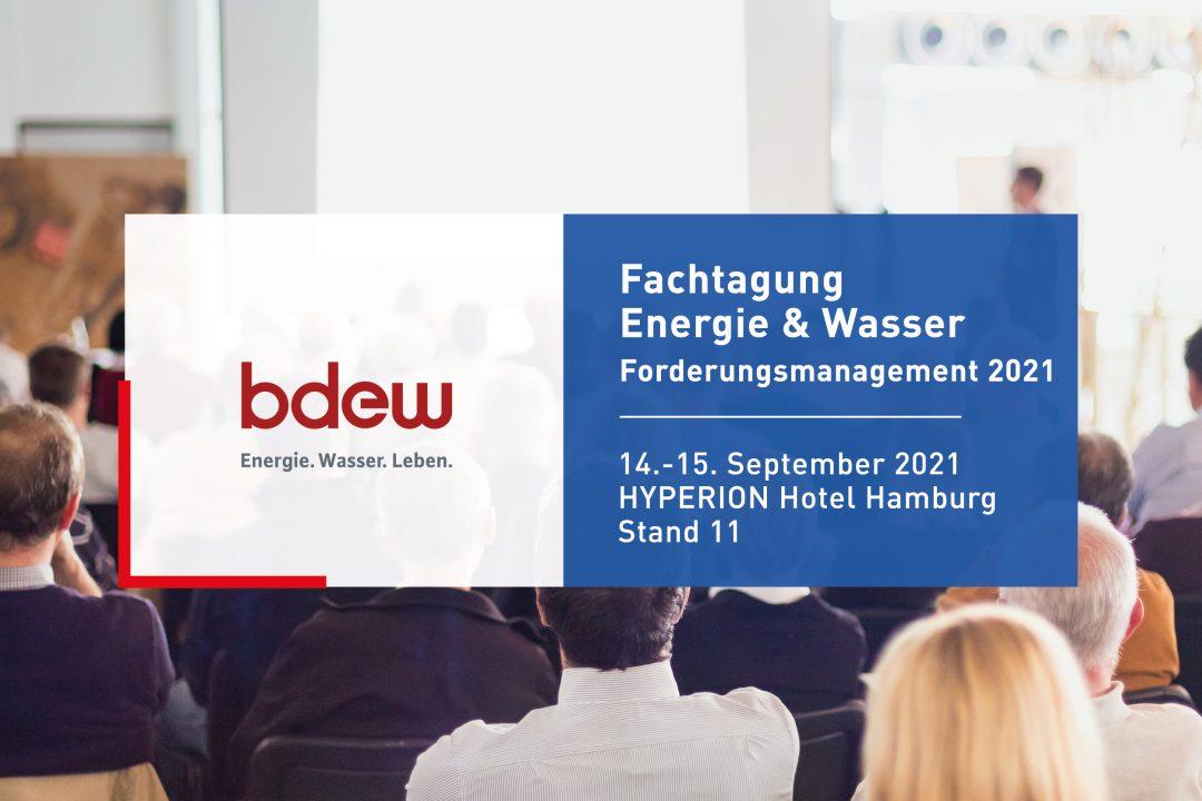 BDEW Fachtagung Energie und Wasser: Forderungsmanagement 2021